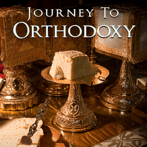 Journey to Orthodoxy