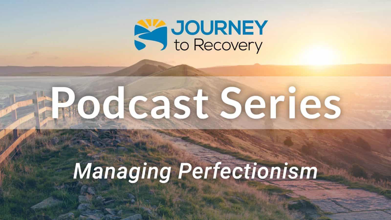 Managing Perfectionism