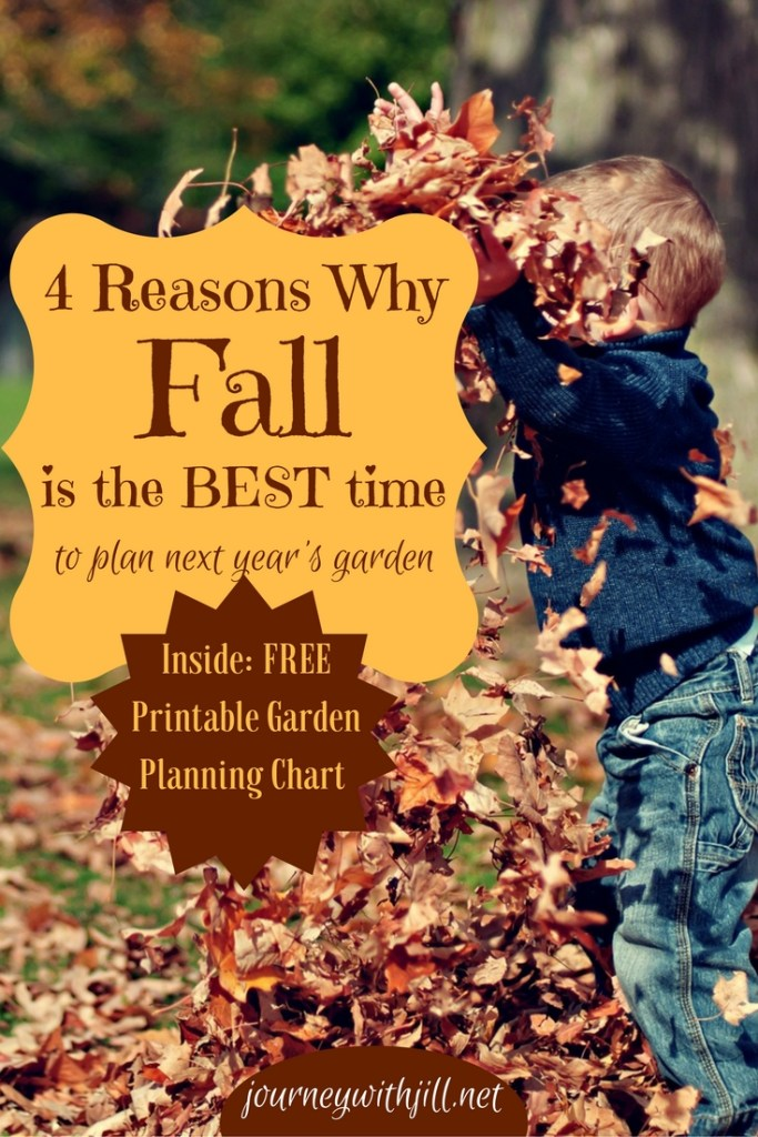 4 Reasons Why Fall is the Best Time to Plan Next Year's Garden | Journey with Jill