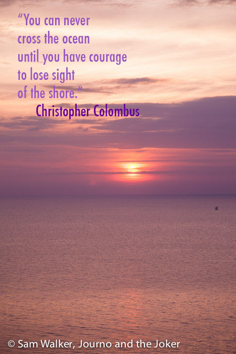 Quote by Christopher Colombus