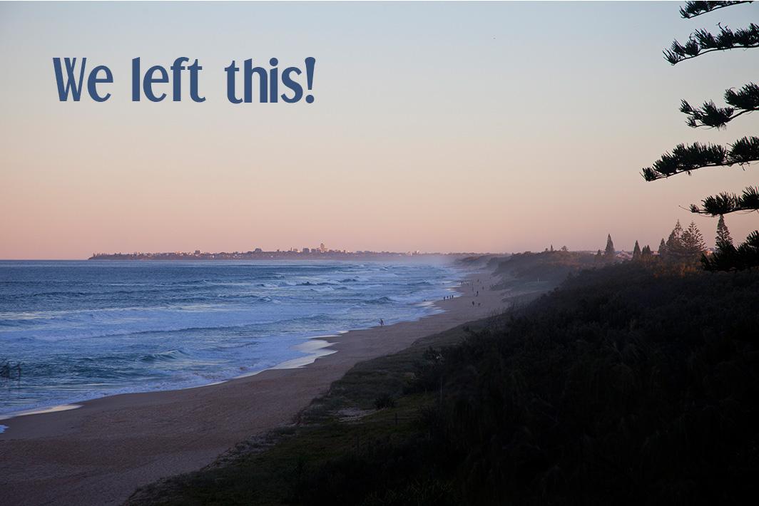 Kawana Beach - we left this