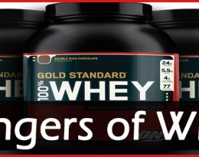 Dangers of whey
