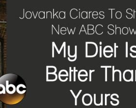 My Diet Is Better Than Yours + Jovanka Ciares, ABC, jovanka, shaun T