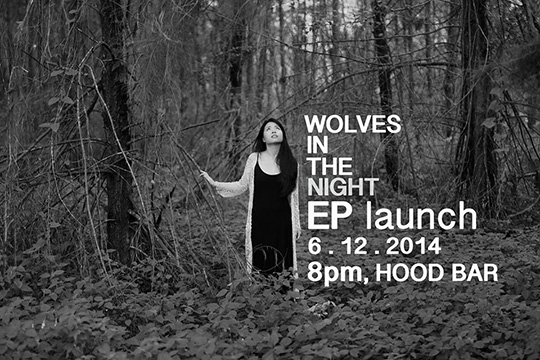 "Debra Khng ""Wolves in the night"" EP Launch poster"