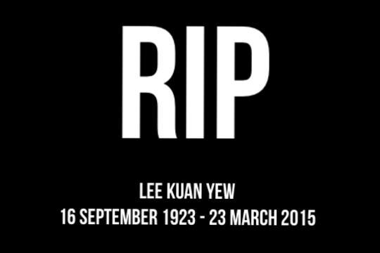 RIP Lee Kuan Yew