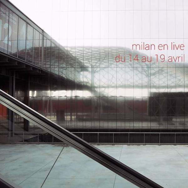 Follow the MILAN DESIGN WEEK in live on http://Deco-Design.biz/ ...