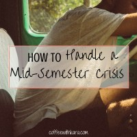 Handling aMid-Semester Crisis