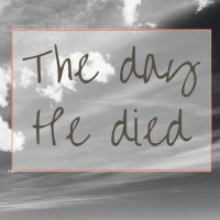 The day He died