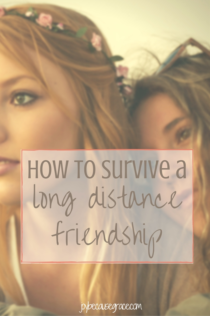 How to Survive a Long Distance Friendship