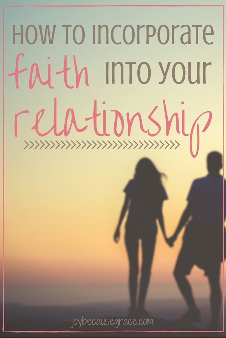 Is your faith in Jesus the center of your dating relationship? Here are 4 simple ways to incorporate faith into your relationship.