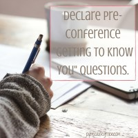 Declare Pre-Conference -Getting to Know You- Questions.