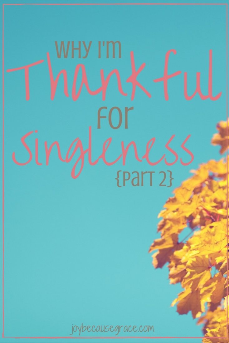thankful-for-singleness-part-2