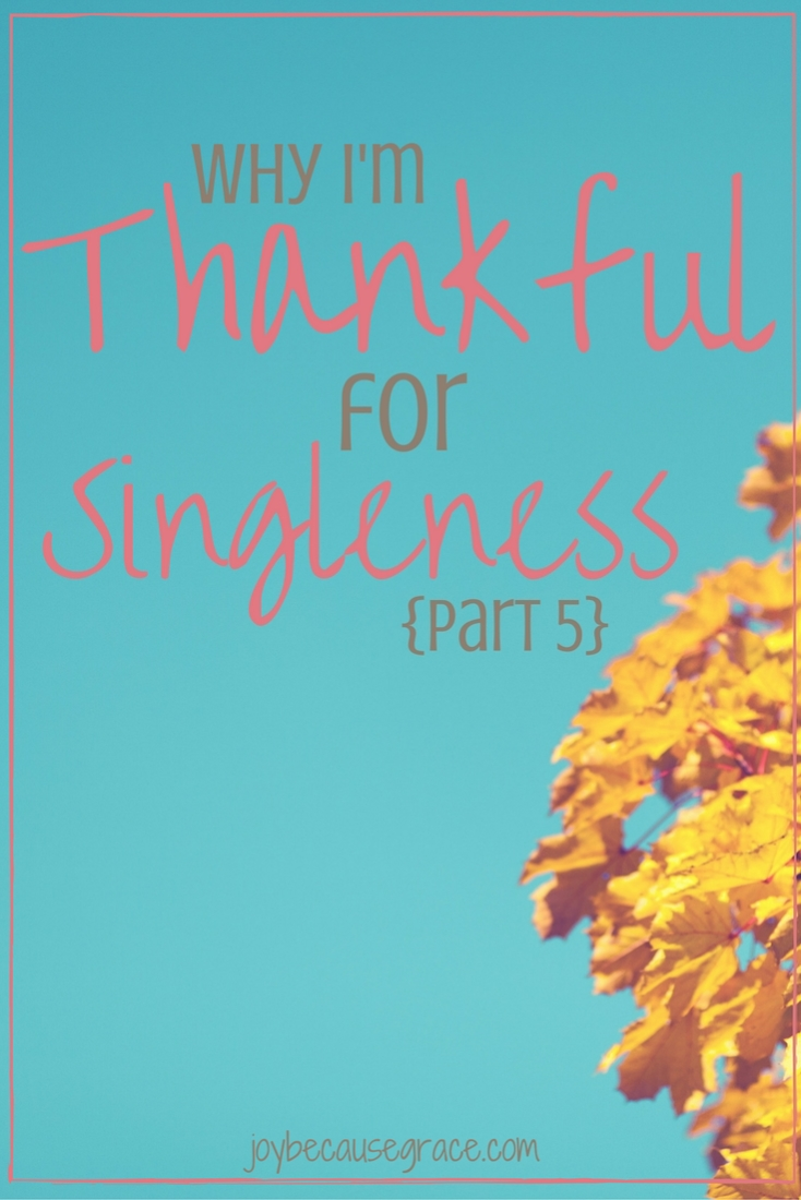 thankful-for-singleness-part-5