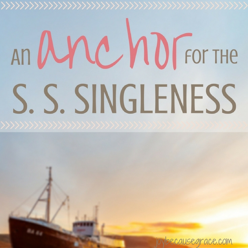 An Anchor for the S. S. Singleness