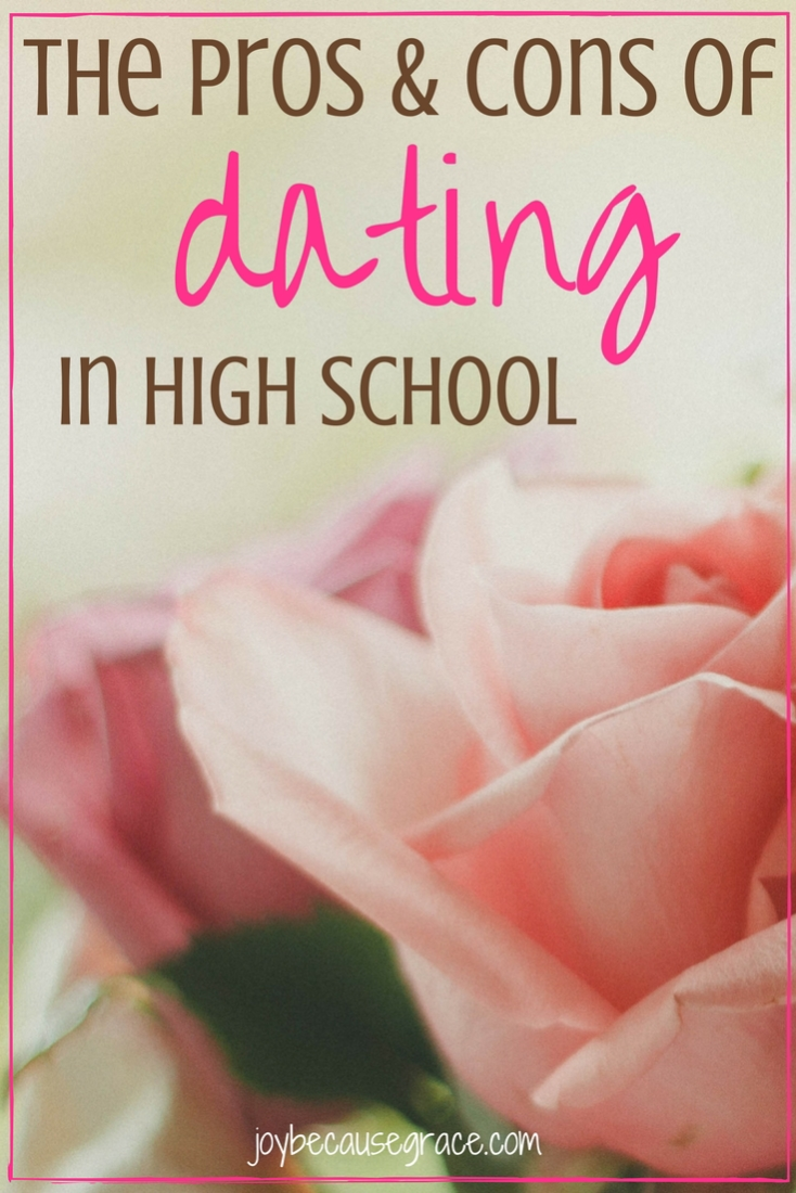 pros and cons of dating in high school