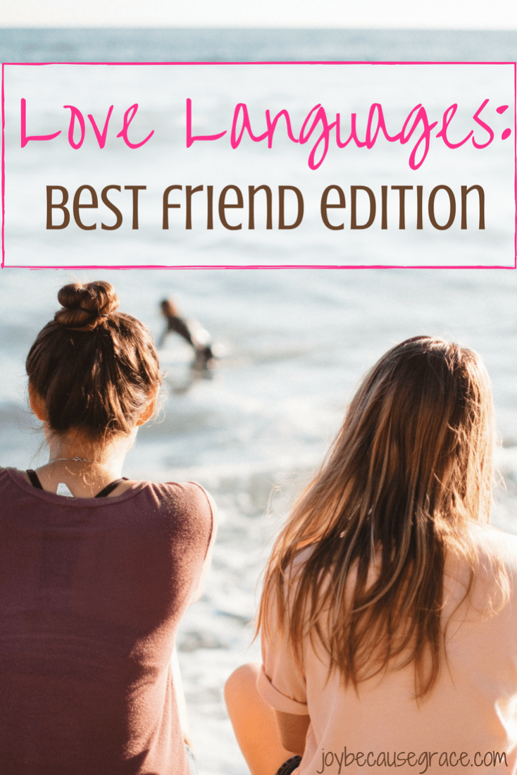 love languages best friends edition how to show your friends