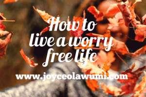 worry free life