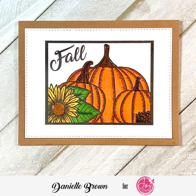 One Last Fall Inspired card, Joy Clair Designs, Hey Pumpkin Digital Stamp Set