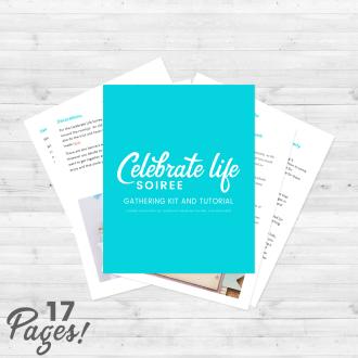 Celebrate Life Kits