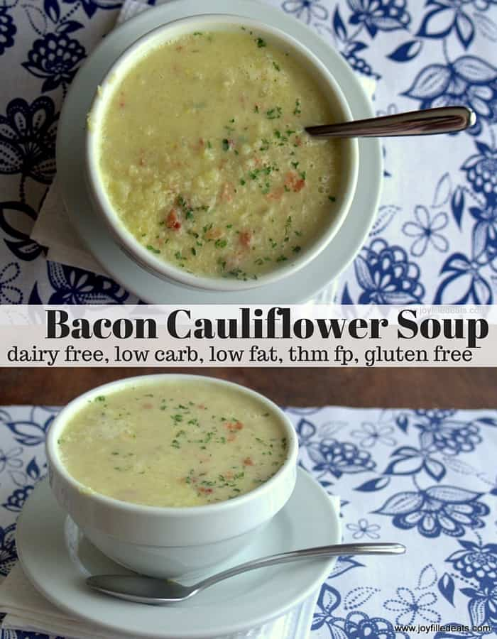Bacon Cauliflower Soup - dairy free, low carb, low fat, grain & gluten free, THM FP