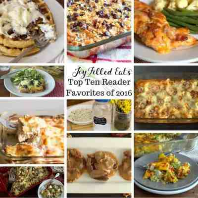 Joy Filled Eats Top Ten Reader Favorite Recipes of 2016