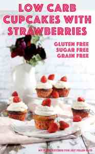 Low Carb Cupcakes with Strawberries - My PCOS Kitchen for Joy Filled Eats - These sugar free cupcakes are filled with fresh strawberries and topped with a delicious low carb mascarpone frosting! #lowcarbcupcakes #strawberrycupcakes #cupcakes #ketocupcakes #mypcoskitchen #joyfilledeats