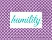 Virtue Group Signs - humility