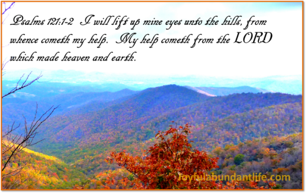 My help comes from the Lord who made heaven and earth!