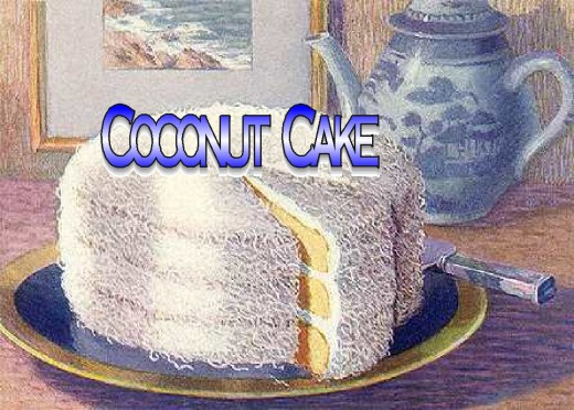 Father's Day, Coconut Cake, and Sweetened Condensed Milk