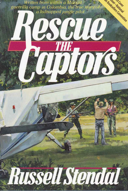 Rescue the Captors Kindle Book Trust Christ through simple child lke faith