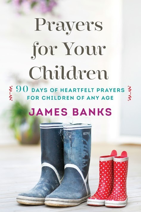 90 Days of Heartfelt prayers for children of any age!