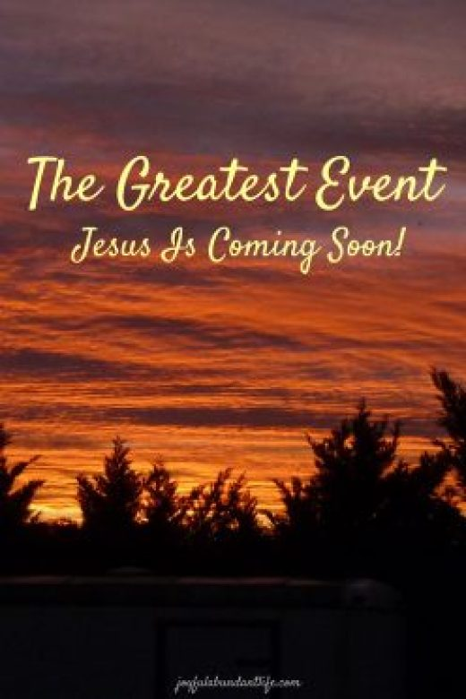 The Greatest Event - Jesus is coming soon! Are you ready?