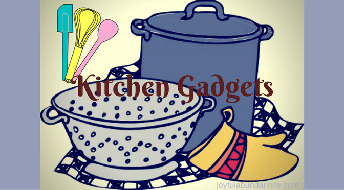 Kitchen Gadgets – 14 of my favorite