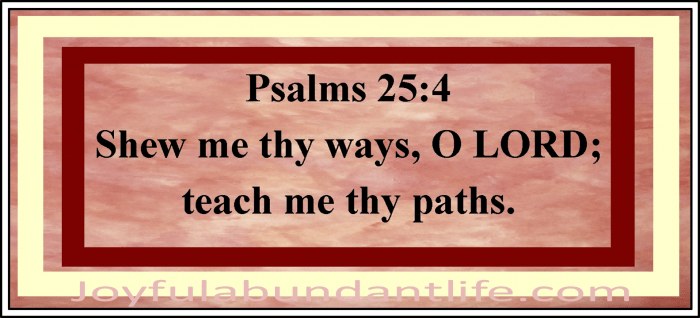 God's Ways - A daily prayer asking God to show us His ways and teach us His paths