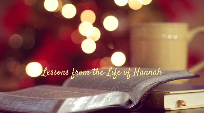 5 Significant lessons from the life of Hannah