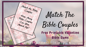 How Many Bible Couples Can You Match In This Valentine Game?