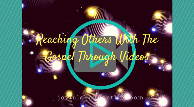 The Gospel Through Videos
