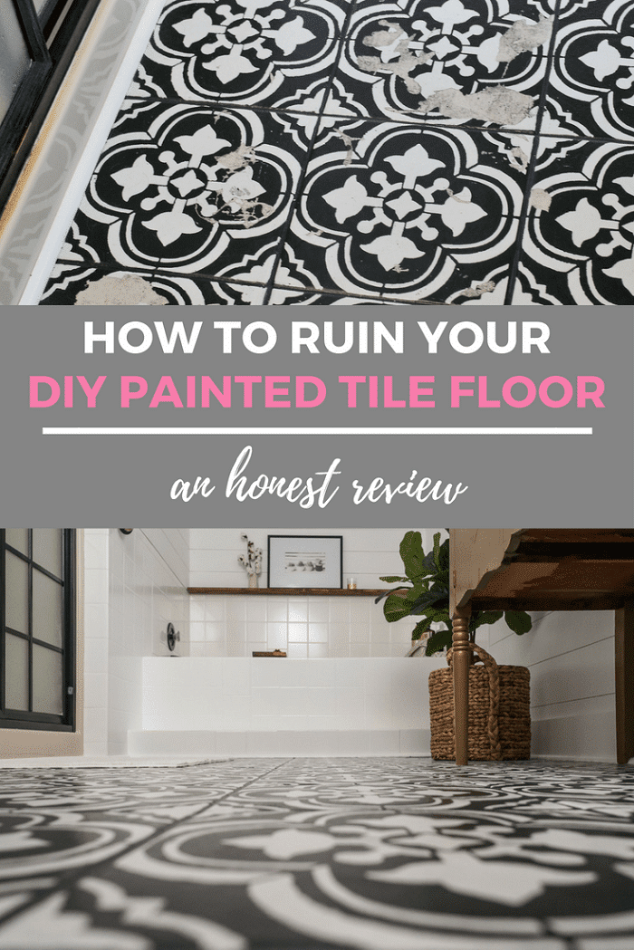 how to ruin your diy painted tile floor