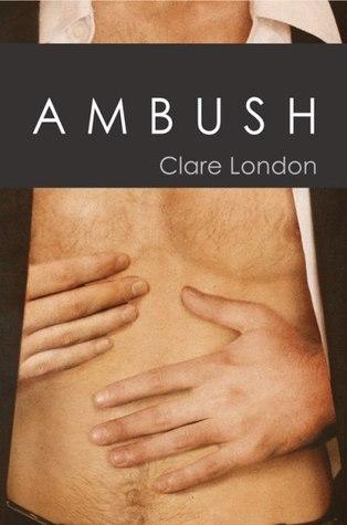 Reviews: Ambush and Payback by Clare London
