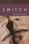 Review: Switch by Clare London