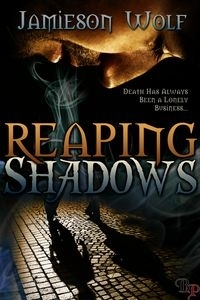 Review: Reaping Shadows by Jamieson Wolf