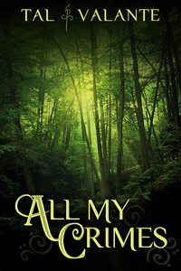 Review: All My Crimes by Tal Valante