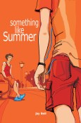 Review: Something Like Summer by Jay Bell