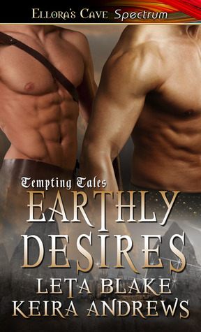 Review: Earthly Desires by Keira Andrews and Leta Blake
