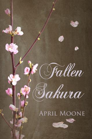 Review: Fallen Sakura by April Moone