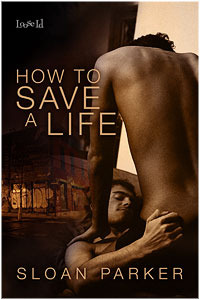 Review: How to Save a Life by Sloan Parker