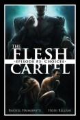 Review: Flesh Cartel #3: Choices by Rachel Haimowitz and Heidi Belleau