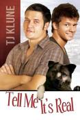 Review: Tell Me It's Real by T.J. Klune