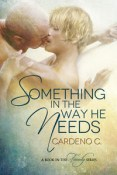 Review: Something in the Way He Needs by Cardeno C