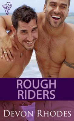 Review: Rough Riders by Devon Rhodes